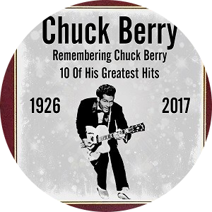 Remembering Chuck Berry 10 Of His Greatest Hits - Chuck Berry