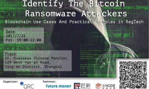 XNode活動 - Identify the Bitcoin Ransomware Attackers - Blockchain Use Cases and Practical Examples in Regtech