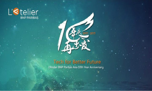 XNode Events - L'Atelier BNP Paribas Asia 10th Year Anniversary Celebration (Private Event)